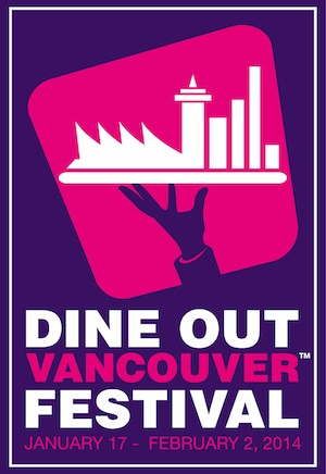 8 Do's and Don'ts for 2014 Dine Out Vancouver—Including Let's Do Dine Out Lunch